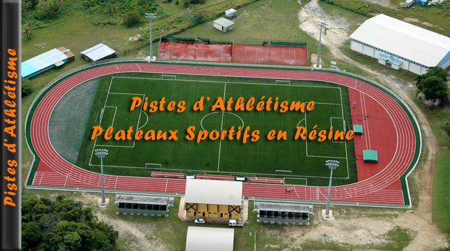 Pistes d'athlétisme et plateaux sportifs en résine